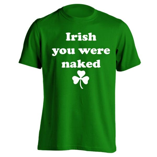Irish You Were Naked