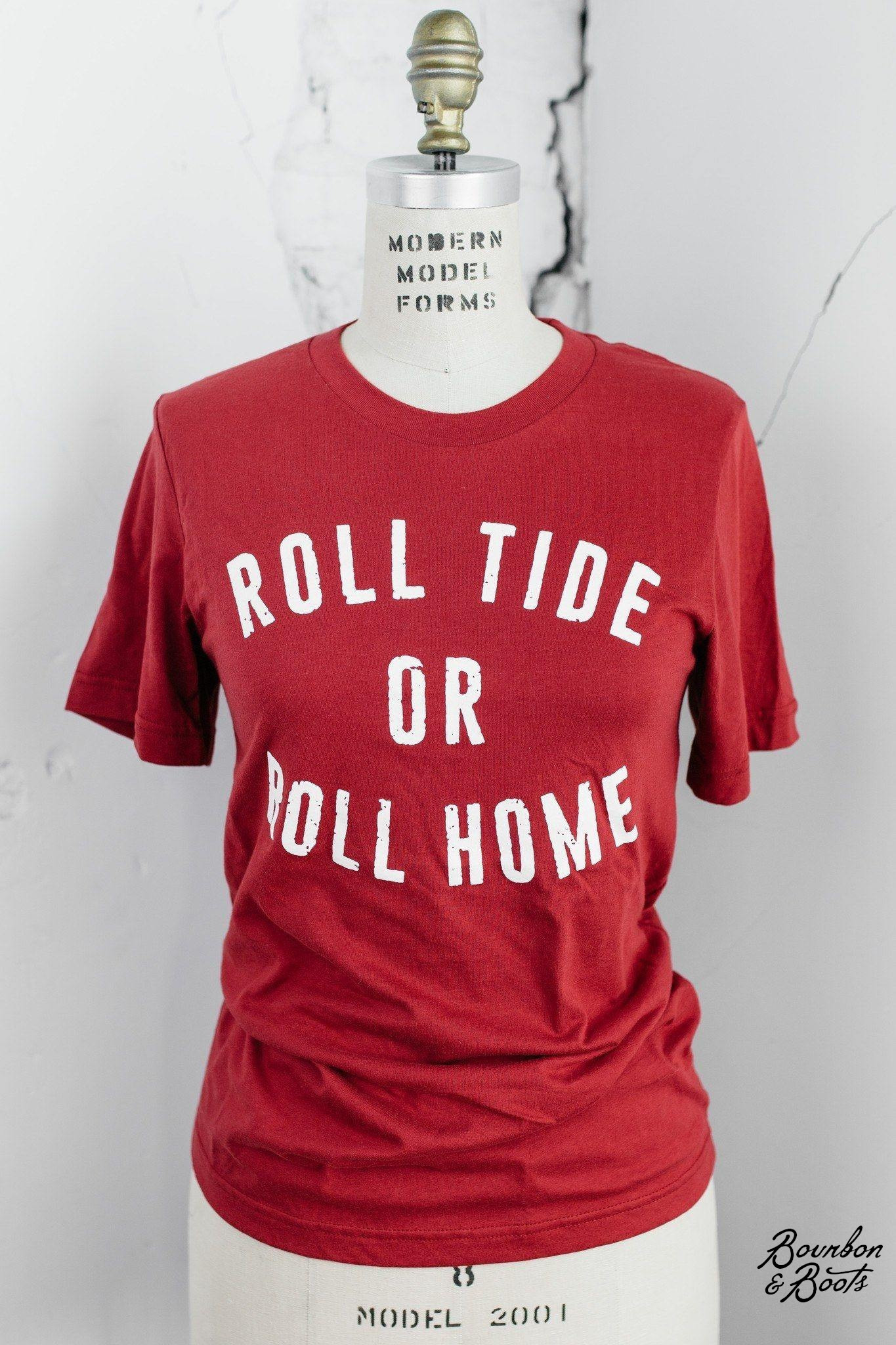 Roll Tide or Roll Home Alabama Crimson Tide T Shirts